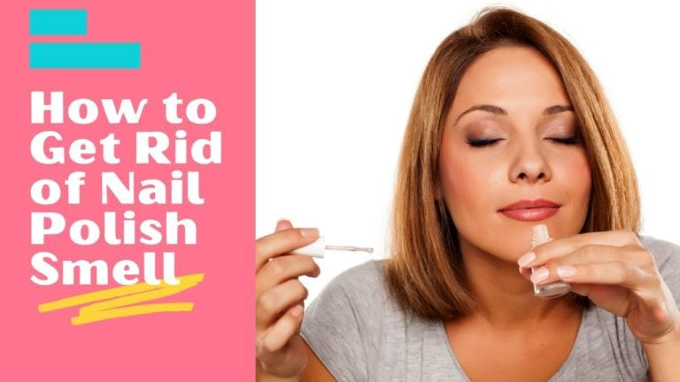 How to Get Rid of Nail Polish Smell