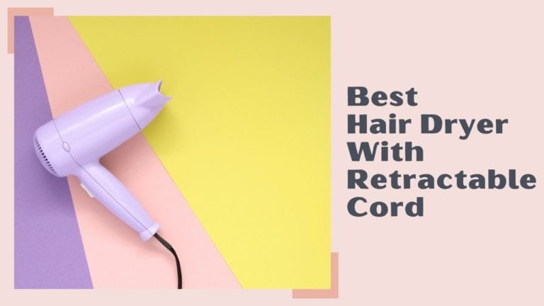 Best Hair Dryer With Retractable Cord