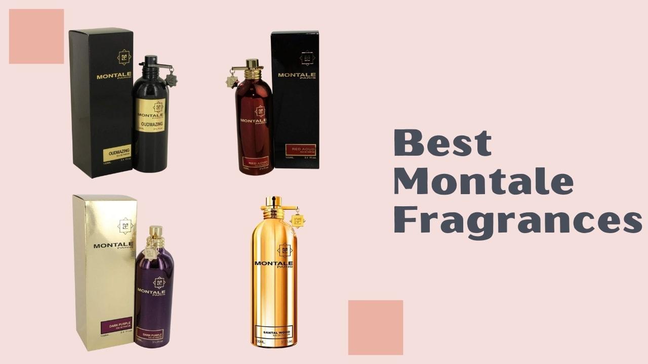 Best Montale Fragrances