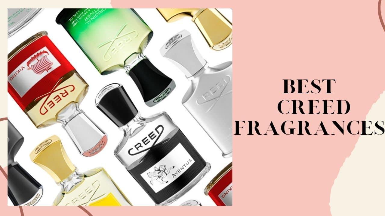 Best Creed Fragrances