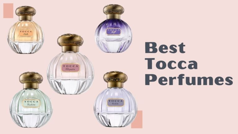 Best Tocca Perfumes