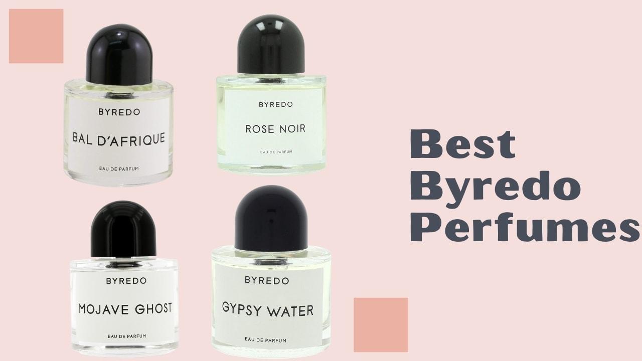 Best Byredo Perfumes