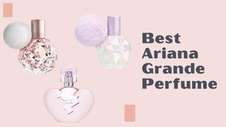 Best Ariana Grande Perfume
